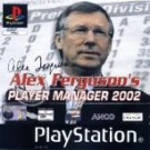 Alex Ferguson's Player Manager 2002 (E) (SLES-03775)