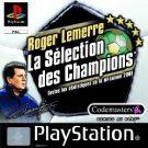 Roger Lemerre La selection des champions (F) (SLES-02976)