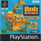 Bob Le Bricoleur Reparer Cest Gagne (F) (SLES-03798)
