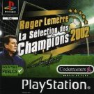 Roger Lemerre – La Selection des Champions 2002 (F) (SLES-03604) Protection FIX