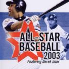 All-Star Baseball 2003 featuring Derek Jeter (E) (SLES-50447)