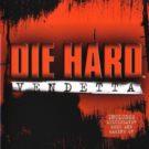 Die Hard – Vendetta (E-G) (SLES-51348)
