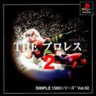 Simple 1500 Series Vol. 52 – The Pro Wrestling 2 (J) (SLPM-86702)
