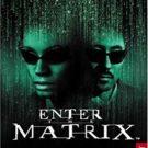 Enter the Matrix (E-F-G-I-S) (SLES-51203)