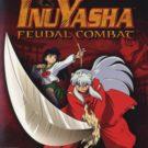 Inuyasha – Feudal Combat (U) (SLUS-21193)