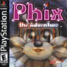 Phix – The Adventure (U) (SLUS-01523)