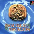 Double Dragon (J) (SLPS-00191)